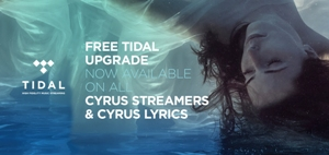 CYRUS stream - TIDAL High Fidelity Music Streaming