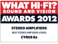 Cyrus 6a - What Hi-Fi? Sound and Vision Awards 2012