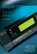 Cyrus Streamline₂ - Hi-Fi i Muzyka review