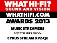 Cyrus  - Stream XP2 Qx - What Hi-Fi? Sound and Vision Awards 2012
